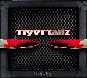 Tigertailz - Knives