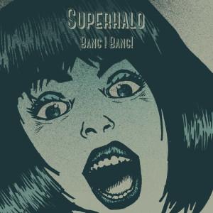 Superhalo cover